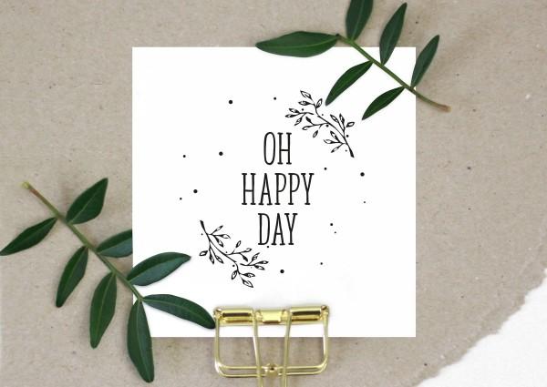 Stempel Textstempel Spruchstempel Oh Happy Day