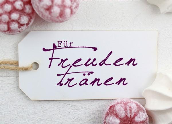 Textstempel - Für Freudentränen