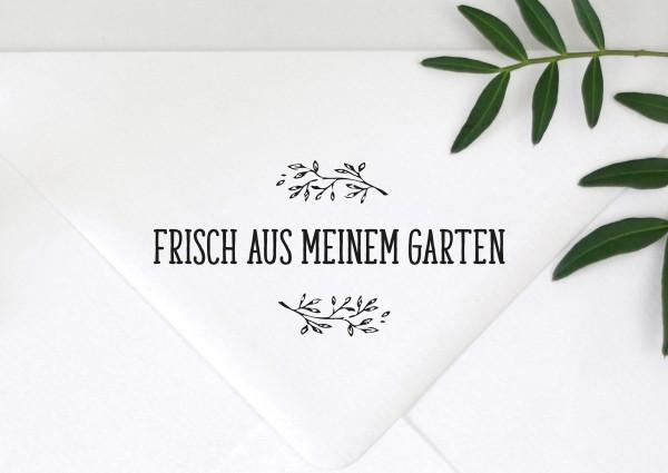 Stempel Textstempel Spruchstempel Frisch aus meinem Garten